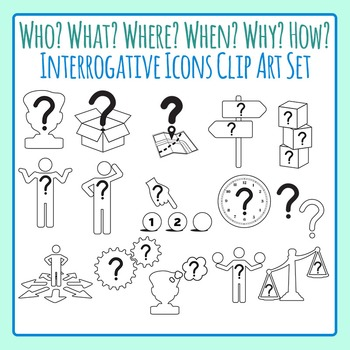 Who, What, Where, When, Why, How, How Many Interrogative Clip Art Commercial Use