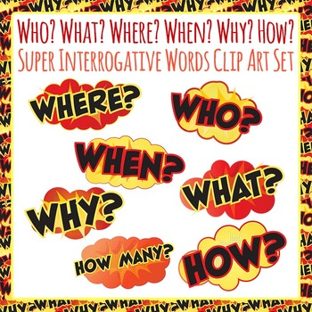 Who, What, Where, When, Why, Who, How Interrogatives Clip Art Commercial Use