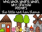 Who, What, Where, When, Why, and How Posters Little Red Hen Themed