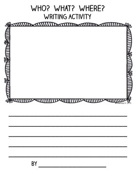 Who? What? Where? Writing Activity Great For Work on Writing & Writing Center