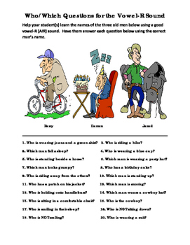 Who/Which Questions for the Vowel-R Sound