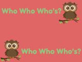 Who Who Who's