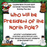 Who Will Be President of the North Pole? A Christmas Elect