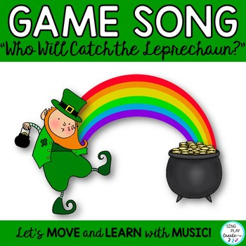 """St. Patrick's Day Game Song """"Who Will Catch the Leprechaun?"""" Mp3 Tracks"""
