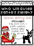 Who Will Fly Santa's Sleigh Opinion Writing Unit