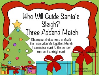 Who Will Guide Santa's Sleigh Three Addend Match