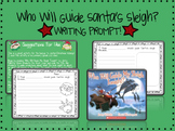 Who Will Guide Santa's Sleigh? WRITING PROMPT!