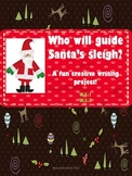 Who Will Guide Santa's Sleigh? A Creative Writing Project