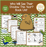 Who Will See Their Shadows This Year? Book Unit