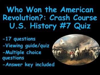 Who Won the American Revolution? Crash Course US History #7 Quiz