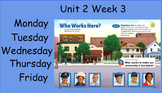 Who Works Her Unit 2 Week 3