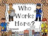 Who Works Here? Homework - Scott Foresman