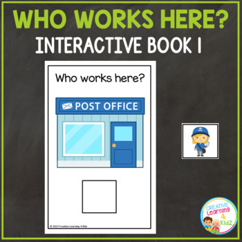 Who Works Here? Interactive Book 1 Community Helpers