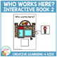 Who Works Here? Interactive Book 2 Community Helpers