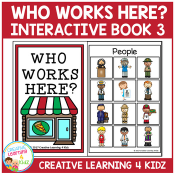 Who Works Here? Interactive Book 3 Community Helpers