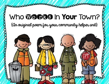Who Works In Your Town?- A Community Helper Poem and Student Reader