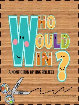 Who Would Win? A Nonfiction Writing Project