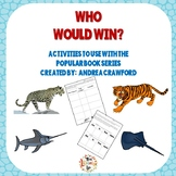 Who Would Win Book Companion Activity Packet