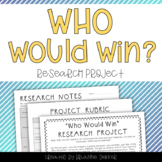 Who Would Win Research Project