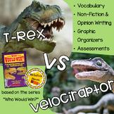 Who Would Win: Tyrannosaurus Rex VS Velociraptor Edition