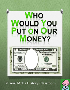 Who Would YOU Put On Our Money