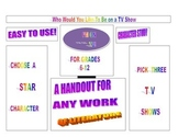 Who Would You Like To Be On TV  (Literature Worksheet on C