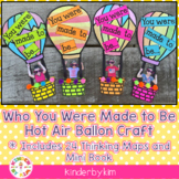 Who You Were Made To Be Hot Air Balloon Craft and Bonus Pages