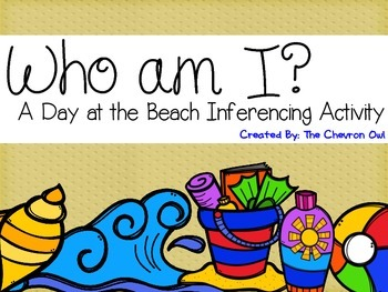 Who am I? A Day at the Beach Inferencing Activity
