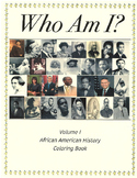Who am I? - African American History Coloring Book Volume 1