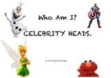 Who am I? Celebrity Heads
