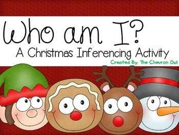Who am I? Christmas Inferencing Activity