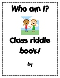 Who am I? Class Riddle Book