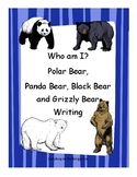 Who am I? Polar Bear, Black Bear, Panda Bear and Grizzly Bear Writing