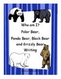 Who am I? Polar Bear, Black Bear, Panda Bear and Grizzly B