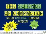 Who am I ? The Science of Character, A Social Emotional Learning Activity