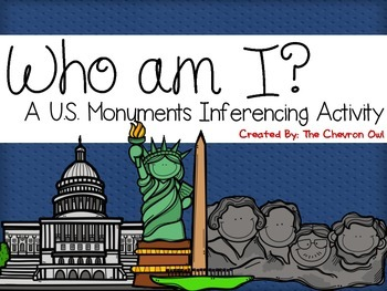 Who am I? U.S. Monuments Inferencing Activity