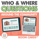 Who and Where Questions: Around the Community Boom Cards for Speech Therapy