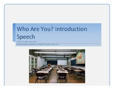 Who are You? Introduction Speech and Rubric