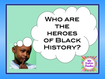 Who are the heroes of Black History Month Assembly PowerPoint