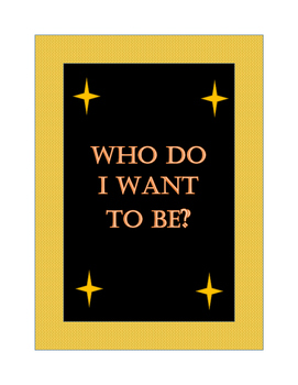 Who do I want to be? Life Exploration Activity/Pre-writing prompt