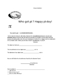 Who got pi ?? A Pi day group work activity