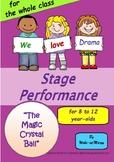 Performance Script: The Magic Crystal Ball