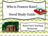 Who is Frances Rain Novel Study Guide