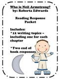 Who is Neil Armstrong? Reading Response Packet