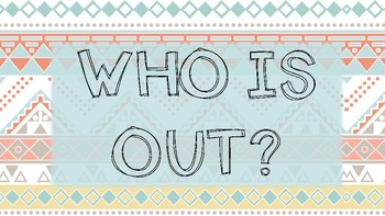 Who is Out - Tribal Themed