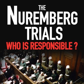 Who is Responsible for the Holocaust? and Nuremberg Trial Lesson