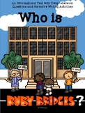 Who is Ruby Bridges?- An Informational Text with Comp. Que