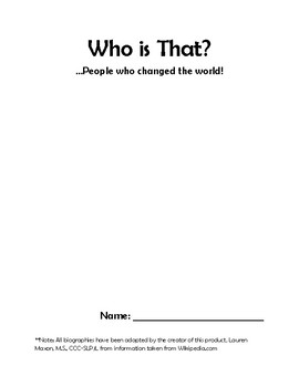 Who is That? Biography Packet.  People Who Changed the World!