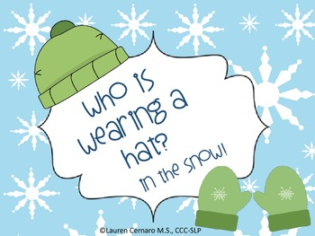 Who is Wearing a Hat?  In the Snow!