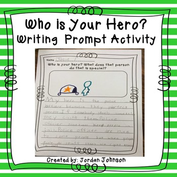 Who is Your Hero? Writing Prompt